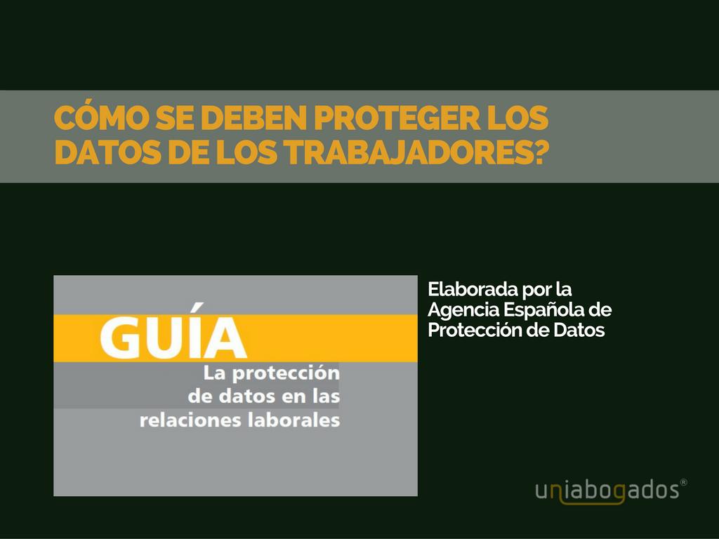 Cómo proteger los datos personales de los trabajadores