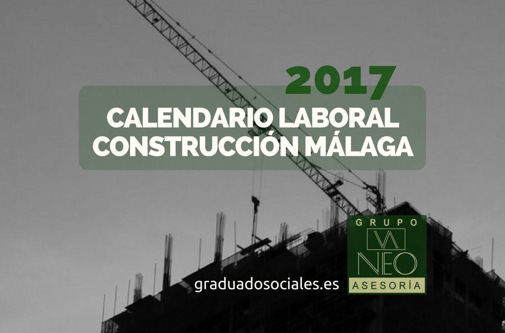 Calendario laboral construcci n de m laga para 2017 - Empresas de construccion en malaga ...