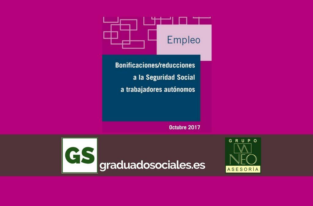 Ayudas autónomos: Bonificaciones y reducciones a la Seguridad Social | OCTUBRE 2017