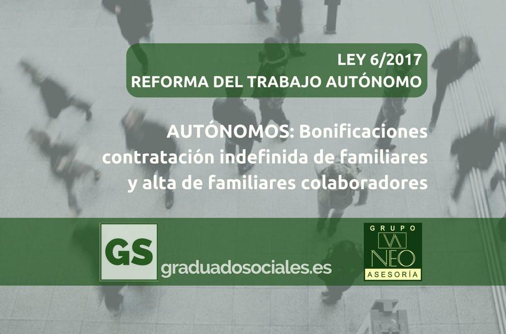 Autónomos: Bonificaciones contratación indefinida de familiares y alta de familiares colaboradores