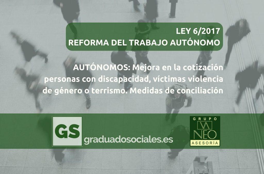 Autónomos: Mejoras en la cotización para personas con discapacidad, víctimas de violencia de género, víctimas del terrorismos, y medidas de conciliación