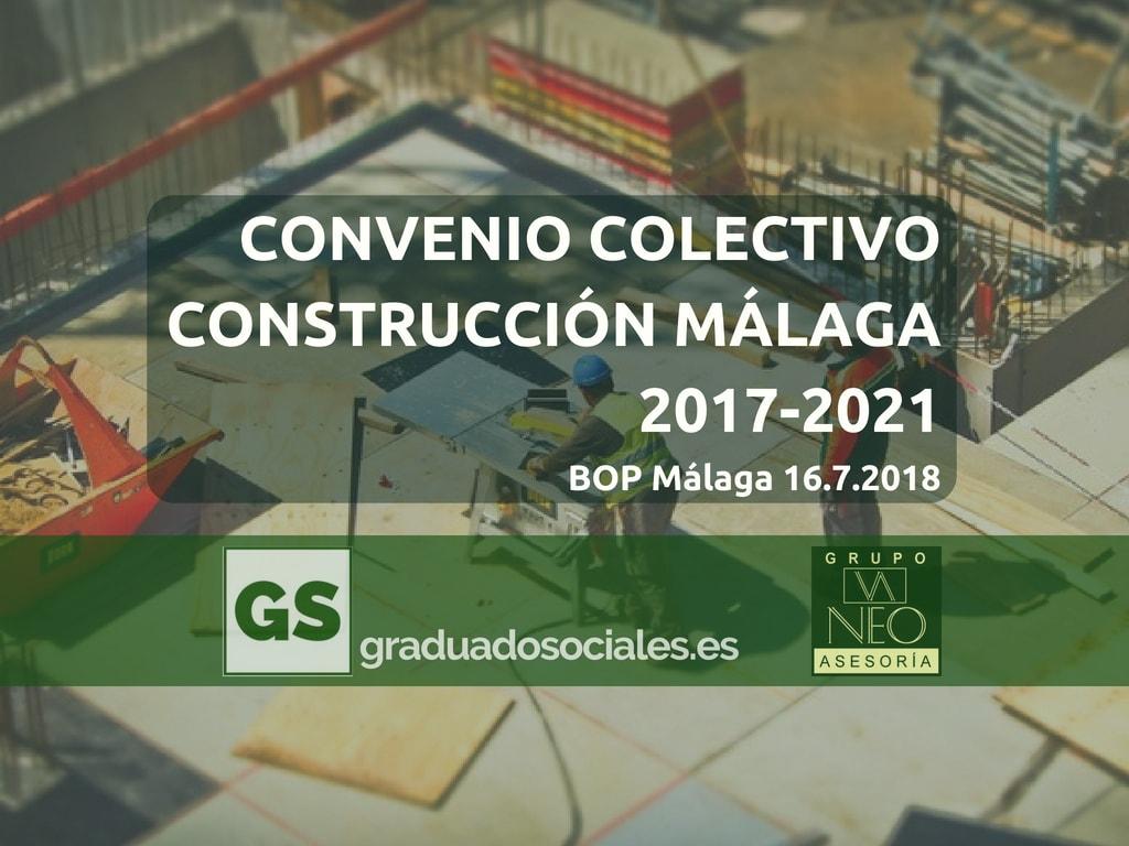 Calendario Laboral Construccion 2020.Convenio Construccion Malaga 2017 2021 Graduadosociales Es