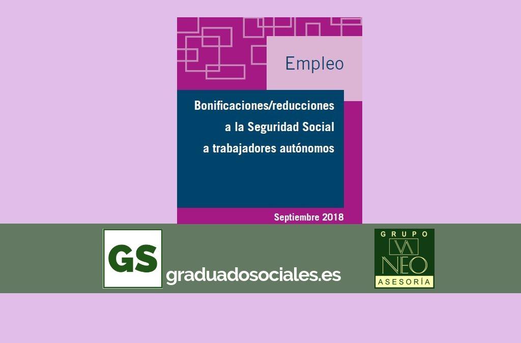 Ayudas autónomos: Bonificaciones y reducciones a la Seguridad Social | SEPTIEMBRE 2018