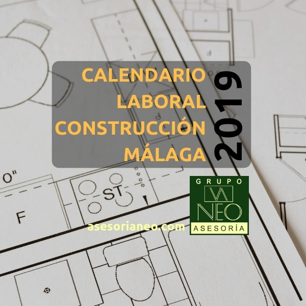 Calendario laboral construcción Málaga 2019