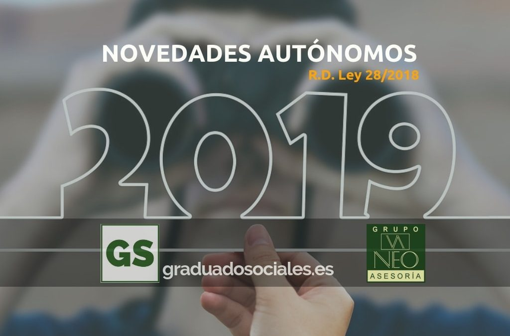 Novedades Autónomos 2019 | R.D. Ley 28/2018