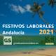 Festivos Laborales Andalucía 2021