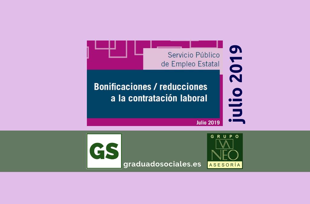 Bonificaciones contratación laboral: JULIO 2019