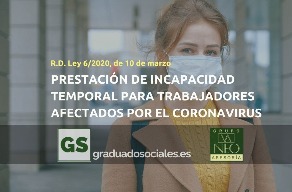 Incapacidad Temporal para afectados por el coronavirus