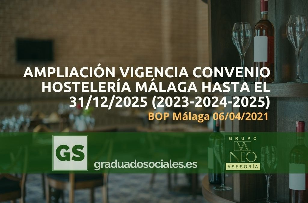 Ampliación vigencia convenio hostelería Málaga 2023-2024-2025