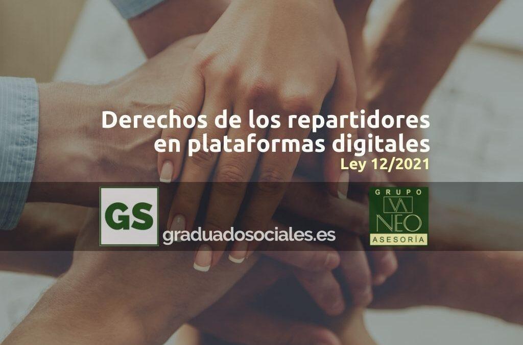 Derechos repartidores plataformas digitales   Ley 12/2021